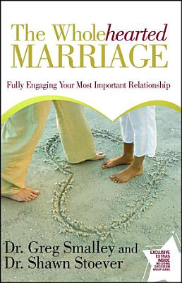 The Wholehearted Marriage PDF