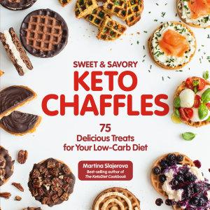 Sweet   Savory Keto Chaffles PDF