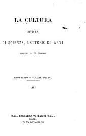 La Cultura: rivista critica fondata da Ruggero Bonghi, Volume 6;Volume 8