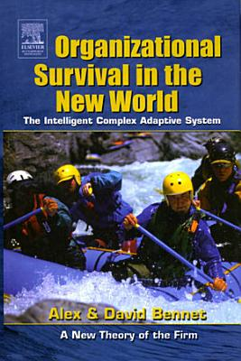 Organizational Survival in the New World PDF