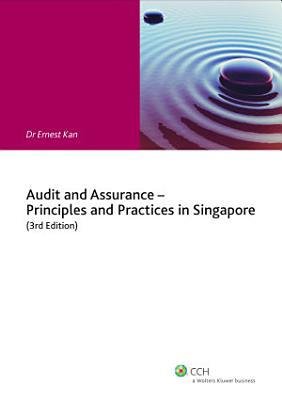 Audit and Assurance   Principles and Practices in Singapore  3rd Edition  PDF
