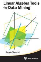 Linear Algebra Tools for Data Mining PDF