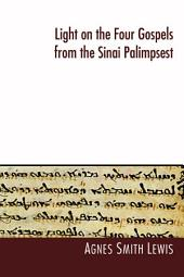 Light on the Four Gospels from the Sinai Palimpsest