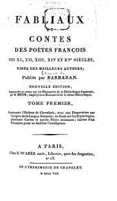 Fabliaux et contes des poètes françois des XI, XII, XIII, XIVe et XVe siècles: tirés des meilleurs auteurs, Volume1
