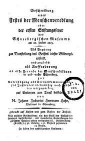 Beschreibung eines Festes der Menschenveredlung oder der Stiftungsfeyer des Schneebergischen Museums am 29. Juli 1803