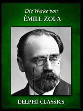 Die Werke von Emile Zola (Illustrierte)