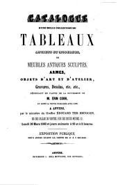 Catalogue d'une belle collection de tableaux anciens et modernes, de meubles antiques sculptés, armes, ...