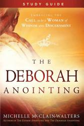 The Deborah Anointing Study Guide Book PDF