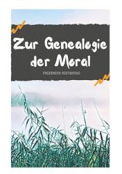 Zur Genealogie der Moral PDF