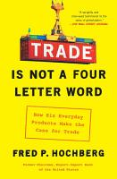 Trade Is Not a Four Letter Word PDF