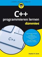 C++ programmieren lernen f?r Dummies