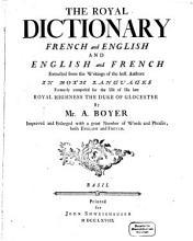 Dictionnaire Royal  Fran  ais Anglois Et Anglois Fran  ois PDF