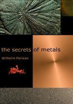 Secrets of Metals