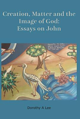 Creation  Matter and the Image of God