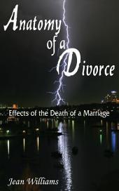 Anatomy of a Divorce: Effects of the Death of a Marriage