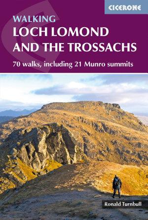 Walking Loch Lomond and the Trossachs PDF
