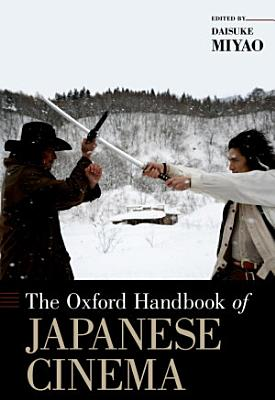 The Oxford Handbook of Japanese Cinema PDF