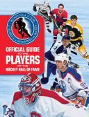 Official Guide to the Players of the Hockey Hall of Fame PDF