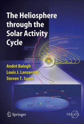 The Heliosphere through the Solar Activity Cycle PDF
