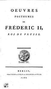 OEUVRES POSTHUMES DE FRÉDERIC II, ROI DE PRUSSE.