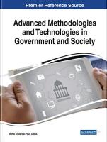 Advanced Methodologies and Technologies in Government and Society PDF