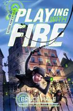School for S.P.I.E.S. Book 1: Playing with Fire