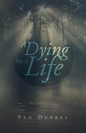 A Dying Way of Life PDF