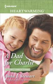 A Dad for Charlie: A Clean Romance