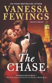 The Chase: A Sexy, Fast-Paced and Totally Addictive Novel