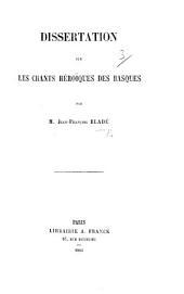 Dissertation sur les chants héroïques des Basques