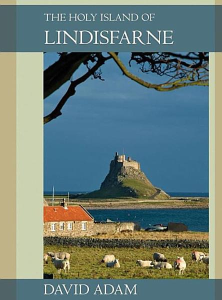The Holy Island of Lindisfarne PDF