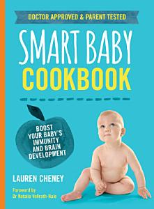 The Smart Baby Cookbook Book