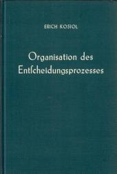 Organisation des Entscheidungsprozesses