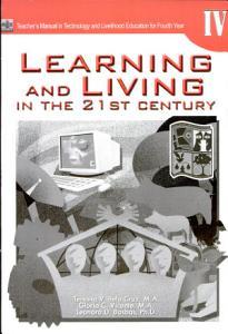 Learning   Living in the 21st Century Iv Tm for H s   2007 Ed  PDF