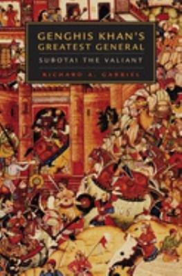 Genghis Khan s Greatest General PDF