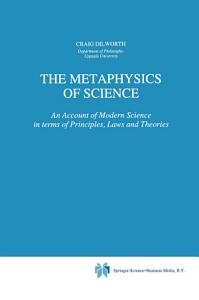 The Metaphysics of Science PDF