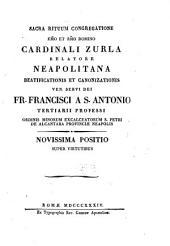 Neapolitana beatificationis, et canonizationis ven. servi Dei fr. Francisci a S. Antonio tertiarii professi ord. min. excalc. S. Petri de Alcantara provinciae Neapolis: Volume 4