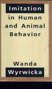 Imitation in Human and Animal Behavior