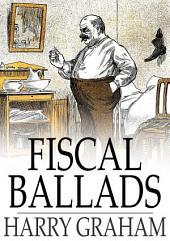 Fiscal Ballads