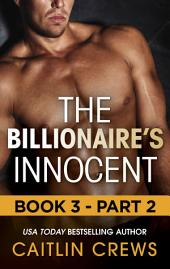 The Billionaire's Innocent -: Part 2
