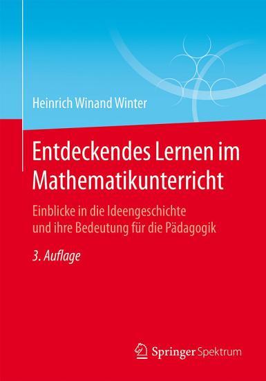 Entdeckendes Lernen im Mathematikunterricht PDF
