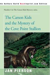 The Carson Kids and the Mystery of the Cove Point Stallion