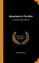 Download Mountains in the Mist  Some Australian Reveries Book