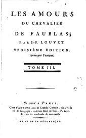 Six semaines de la vie du chevalier de Faublas [cont'd] ; Fin des amours du chevalier de Faublas