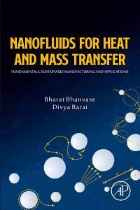 Nanofluids for Heat and Mass Transfer