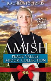 Amish Peace Valley 3 Book Boxed Set