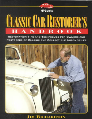 Classic Car Restorer's Handbook
