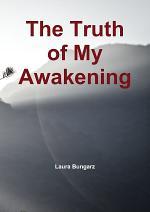 The Truth of My Awakening