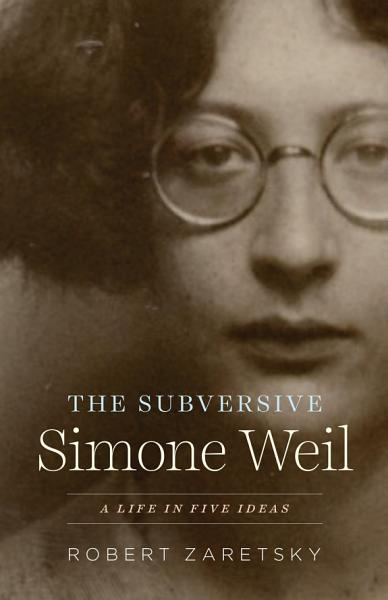 Download The Subversive Simone Weil Book