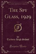 The Spy Glass  1929  Vol  1  Classic Reprint